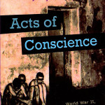 """""""Acts of Conscience"""" 2009"""