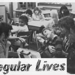 """""""Regular Lives"""" 1988"""