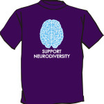 "Purple T-shirt with a drawing of a light blue brain over the words ""Support Neurodiversity"""
